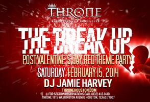The BREAK-UP Red Theme Party Sat Feb 15
