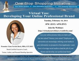 Virtual You: Developing Your Online Professional Brand...