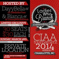Ladies Who Brunch: Charlotte (CIAA edition)