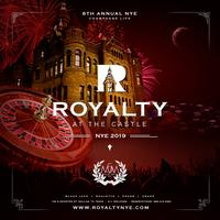 ROYALTY NYE 2019 at The Castle FIREWORKS - MASQUERADE BALL & CASINO NIGHT