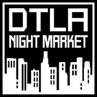 DTLA Night Market