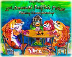 2nd Annual Redfish Poker Fishing Championship - In...