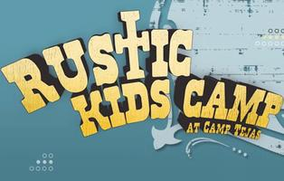 RUSTIC Kids Camp 2013