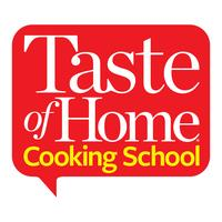 Taste of Home Cooking School