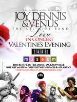 JOY DENNIS & VENUS {LIVE IN CONCERT} VALENTINE'S DAY