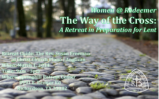Redeemer Seminary Women's Day Retreat: The Way of the...
