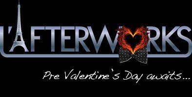 L'Afterworks Pre Valentine's Day Mingle