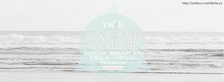 YWiB SFU: Cool, Calm & Collected