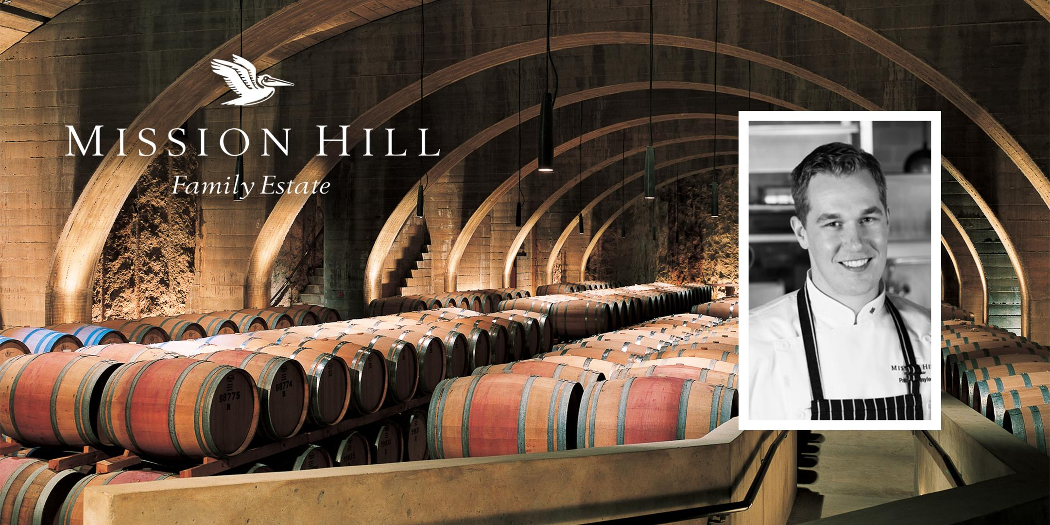 Mission Hill Family Estate and Chef Patrick Gayler