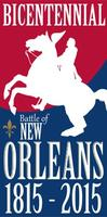 Bicentennial of the Battle of New Orleans:...