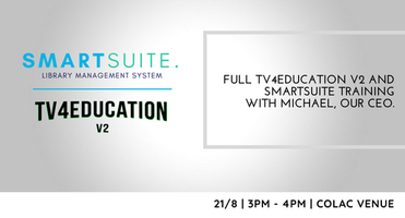 SmartSuite and TV4Education V2 Training - Colac