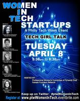 Women in Tech Startups: Tech Girl Talk