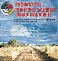 2014 Pathways to Respecting American Indian Civil...