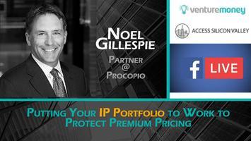 IP Fundamentals #2: Protect Premium Pricing Putting Your IP Portfolio to Work