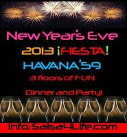 New Year's Eve 2013 Fiesta @ Havana'59