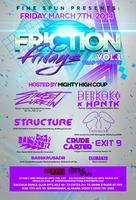 Friction Friday March 7th @ Bacchus