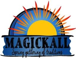 MAGICKALL Spring Gathering of Traditions