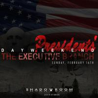 The Presidents Day Weekend Edition of Shadow Room: The...