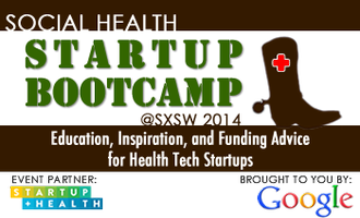 Social Health Startup Bootcamp @SXSW