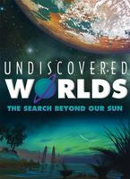 Pi Day: Premiere of Undiscovered Worlds (FREE)