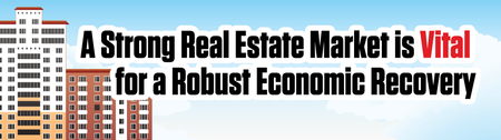 A Strong Real Estate Market is Vital for a Robust Economic R...