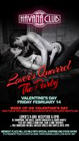 Lover's Quarrel: Valentine's Day at Havana Club:...