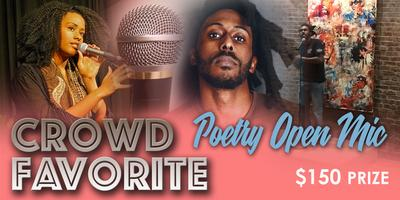 Crowd Favorite: Poetry Open mic