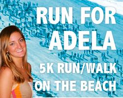 2014 Run For Adela - Beach 5K Run/Walk
