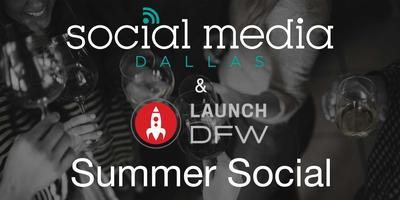 Social Media Dallas Summer Social with Launch DFW