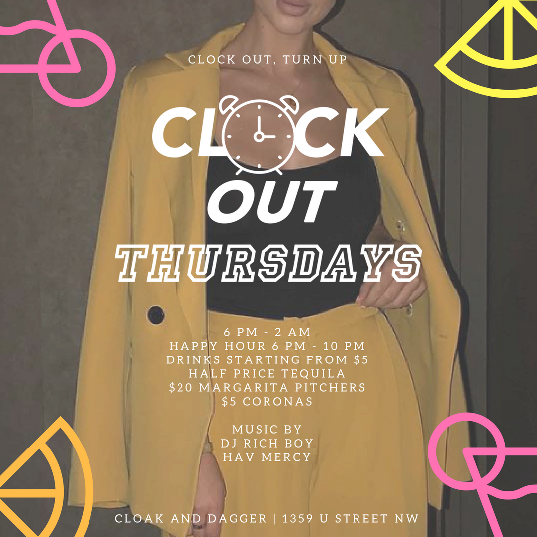 #ClockOutThursdays At Cloak & Dagger | Happy Hour & Late Night