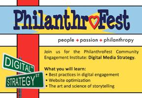 PhilanthroFest Community Engagement Institute: Digital...