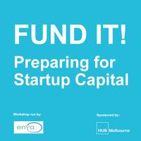 Fund It! Preparing for Startup Capital