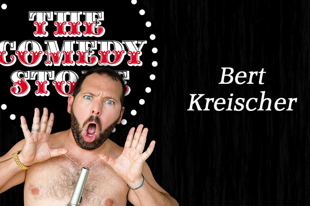 Bert Kreischer - Friday - 7:30 & 9:45 pm Showtimes