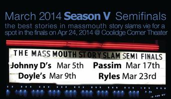 massmouth Story Slam Season V SEMIFINALS @ Doyle's...