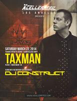 Xcellerated Presents: Taxman (Album Release Party) &...