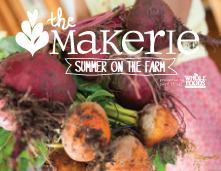 Makerie Summer on the Farm