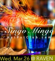 Awesome Singles Mixer - Singo Mingo by Hot Pot Club