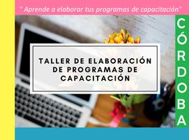 Taller de diseño de programas de capacitación #CORDOBA