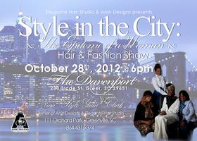 "Anin Designs  presents ""Style In The City"" Hair & Fashion..."