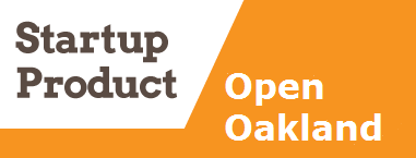 Startup Product OPEN - Oakland, CA