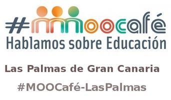 #MOOCafé-LasPalmas #MOOCCaféGranCanaria