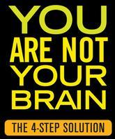 Free Webinar: You Are NOT Your Brain!