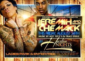 Jeremih & Che Mack @ Harlem Nights Friday