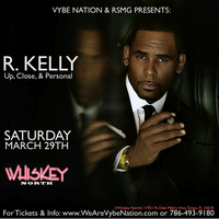 R KELLY LIVE(Up, Close, & Personal) March 29th @...