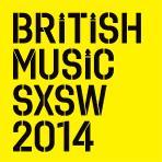 British Music At SXSW Presents SATURDAY