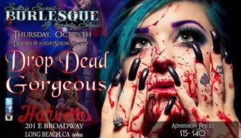 Sultry Sweet Burlesque presents Drop Dead Gorgeous