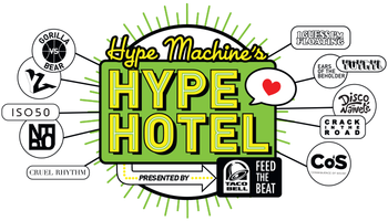 Hype Hotel presented by Taco Bell (Day Shows)