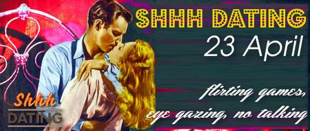 Shhh Dating LONDON The 23rd of April 20s - 30s logo