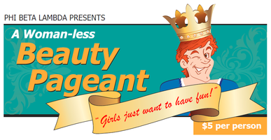 Woman-less Beauty Pageant Fundraiser