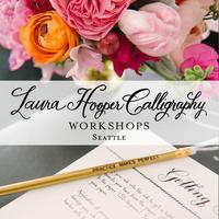 Laura Hooper Calligraphy ~ April 1 | Seattle, WA | 6pm...